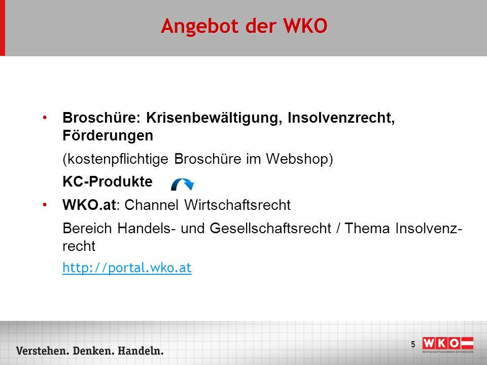 Angebot der WKOBroschüre: Krisenbewältigung, Insolvenzrecht, Förderungen. (kostenpflichtige Broschüre im Webshop)