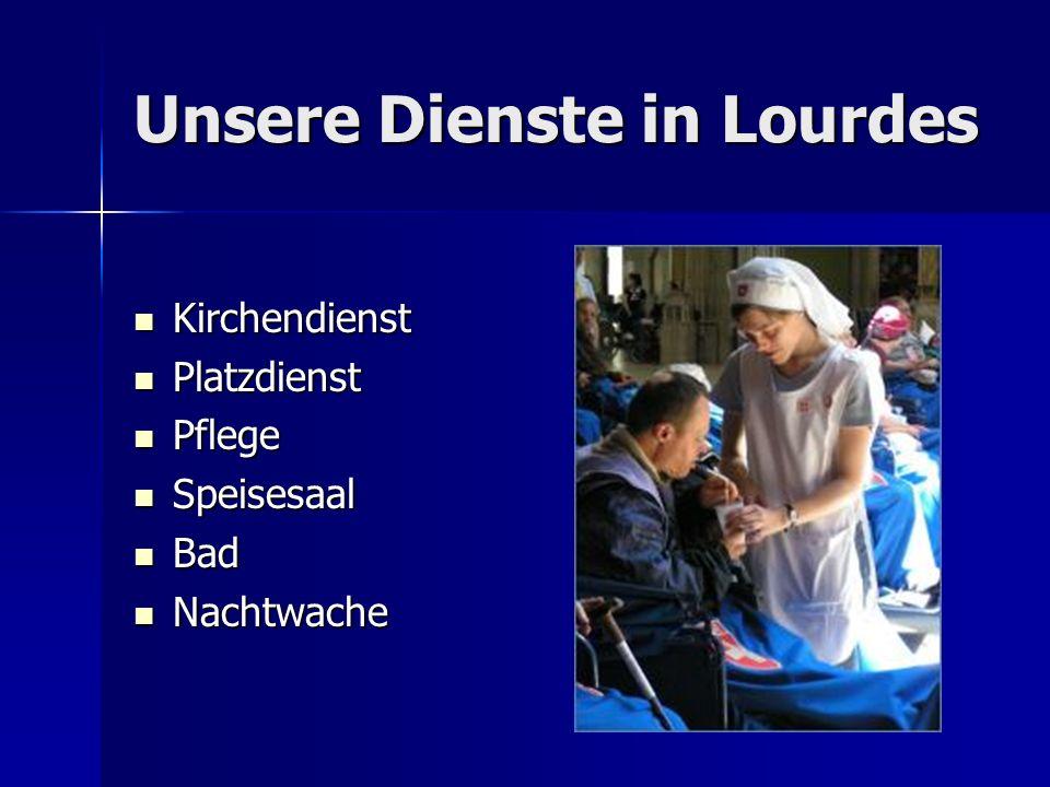 Unsere Dienste in Lourdes