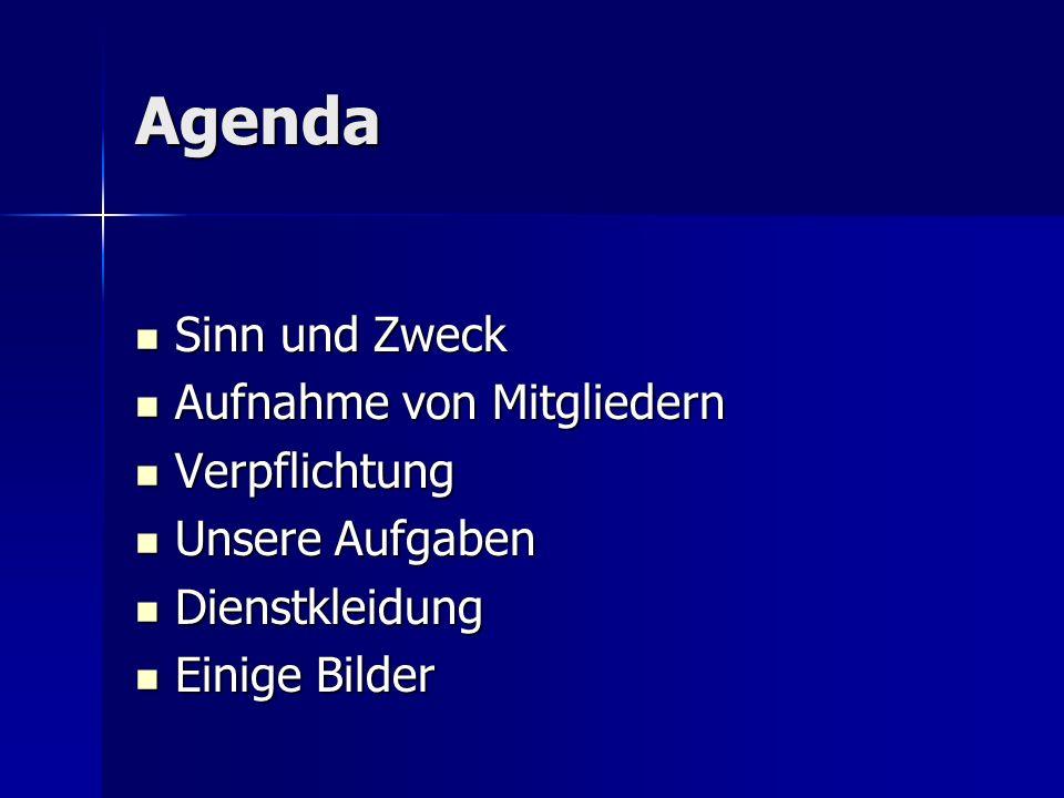 Agenda Sinn und Zweck Aufnahme von Mitgliedern Verpflichtung