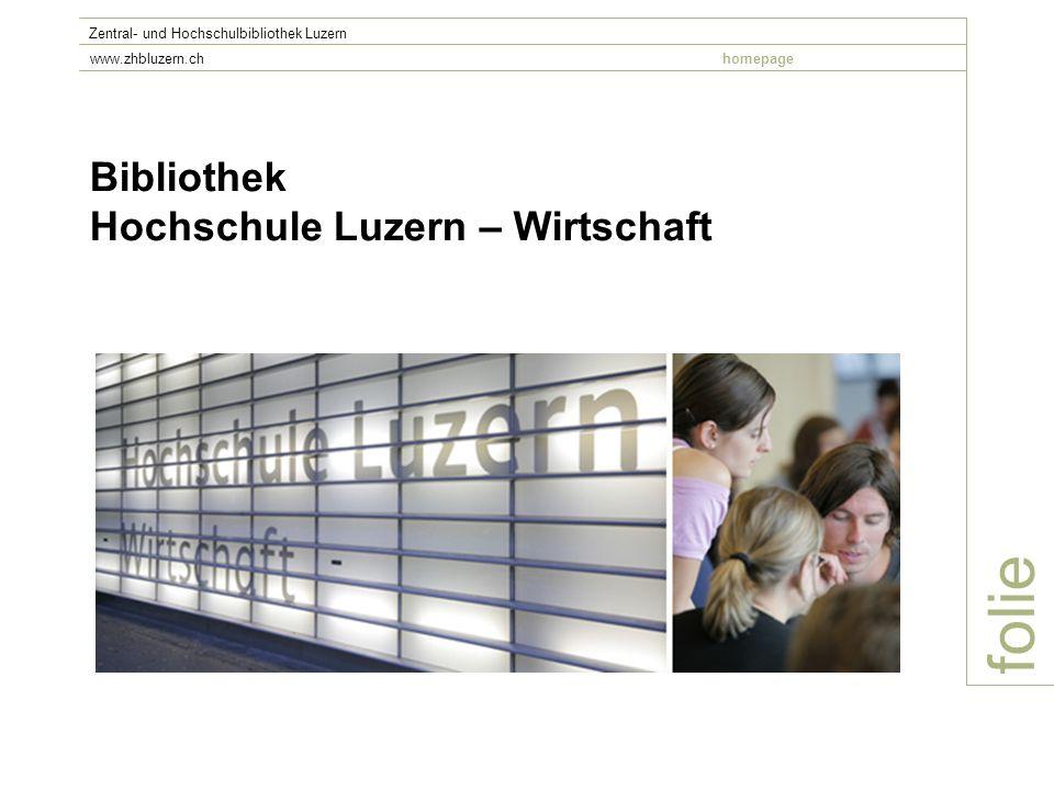 folie Bibliothek Hochschule Luzern – Wirtschaft