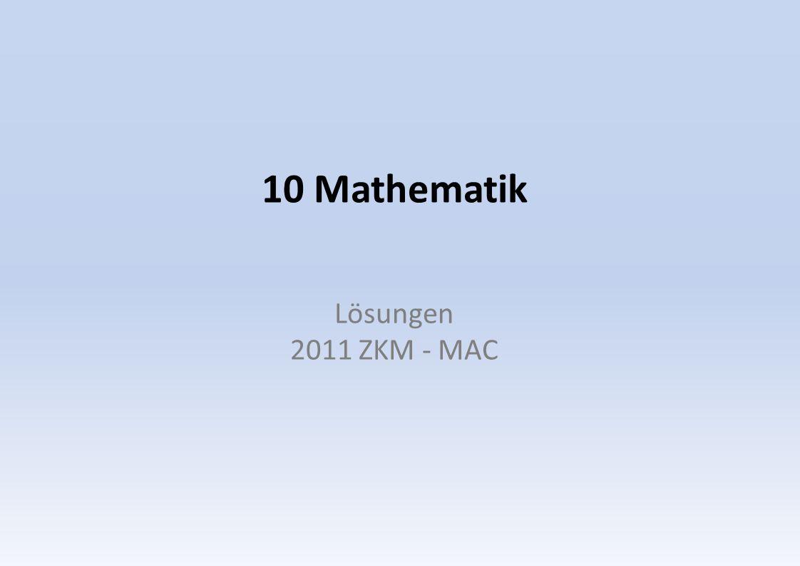 10 Mathematik Lösungen 2011 ZKM - MAC
