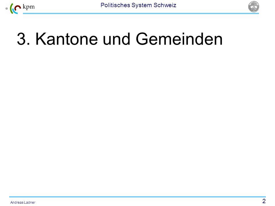 3. Kantone und Gemeinden