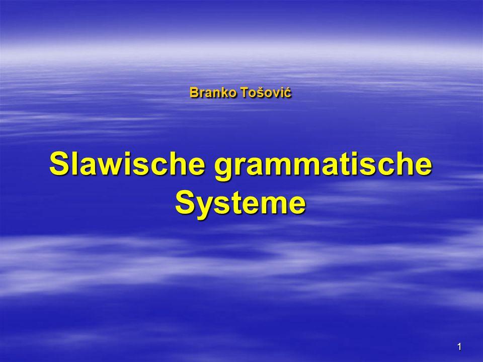 Branko Tošović Slawische grammatische Systeme