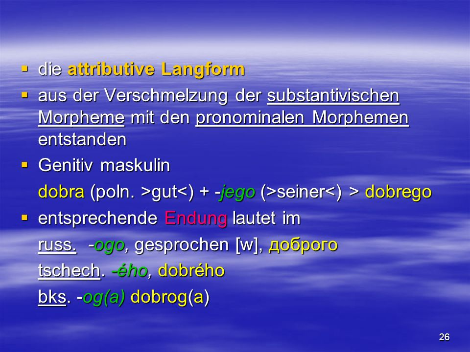 die attributive Langform