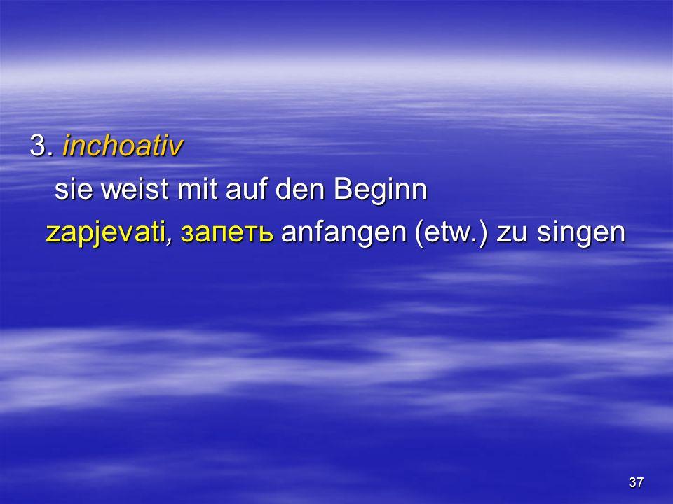zapjevati, запеть anfangen (etw.) zu singen