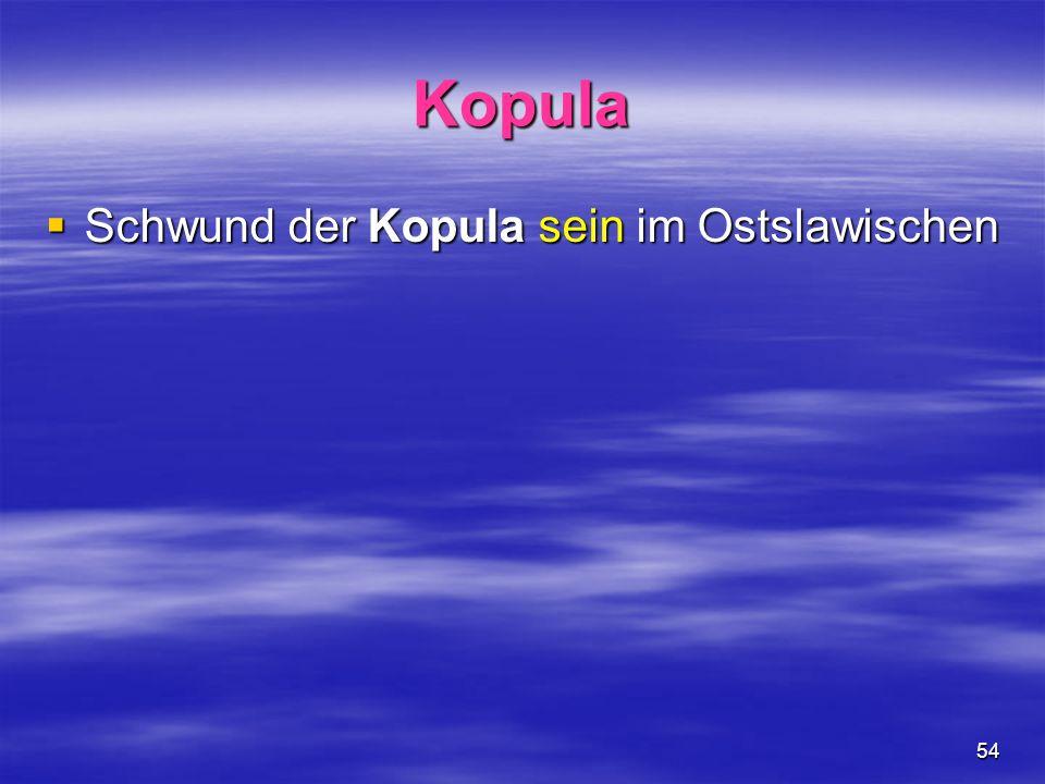 Kopula Schwund der Kopula sein im Ostslawischen