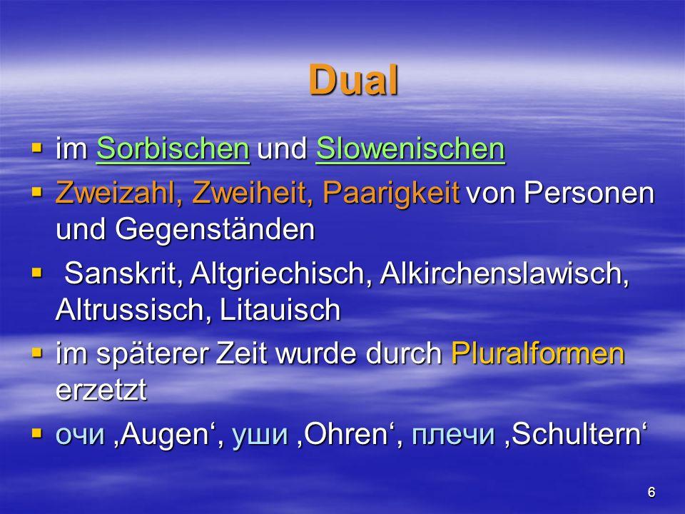 Dual im Sorbischen und Slowenischen