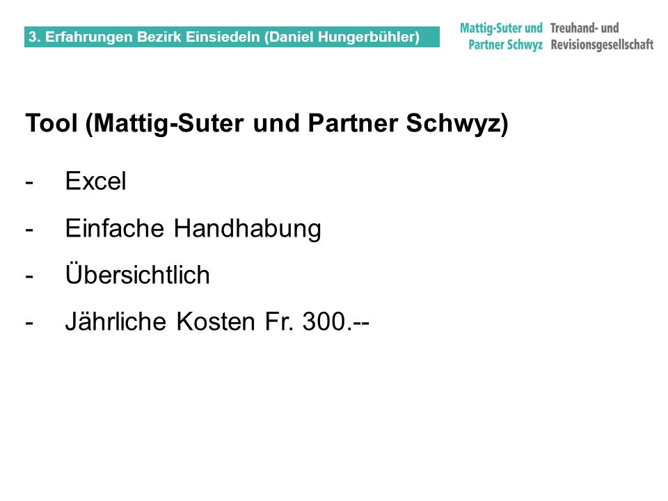 Tool (Mattig-Suter und Partner Schwyz)
