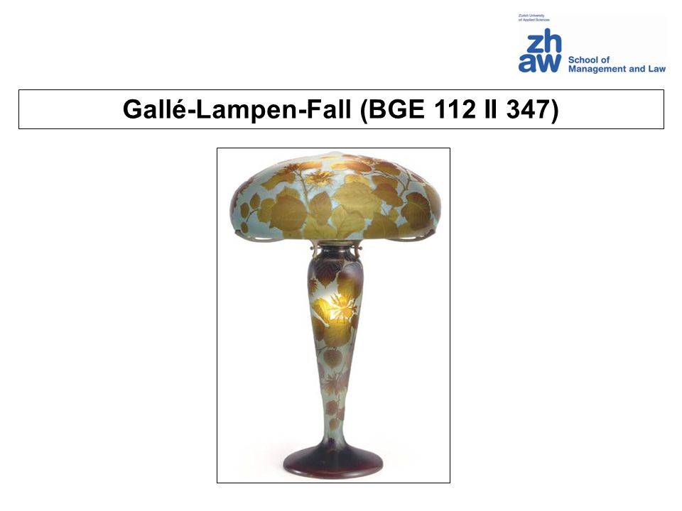 Gallé-Lampen-Fall (BGE 112 II 347)