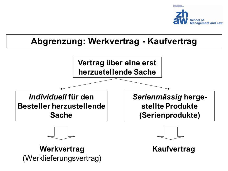 Abgrenzung: Werkvertrag - Kaufvertrag