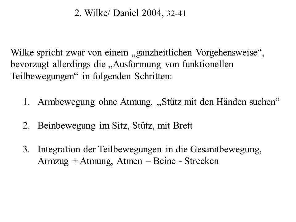 2. Wilke/ Daniel 2004, 32-41