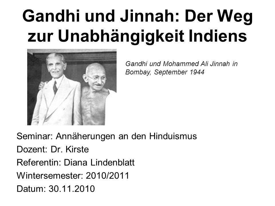 Gandhi und Jinnah: Der Weg zur Unabhängigkeit Indiens