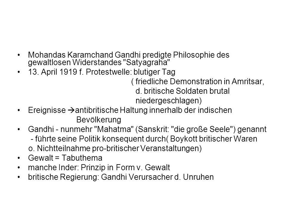Mohandas Karamchand Gandhi predigte Philosophie des gewaltlosen Widerstandes Satyagraha