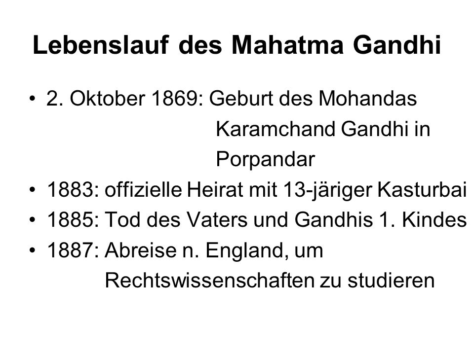 Lebenslauf des Mahatma Gandhi