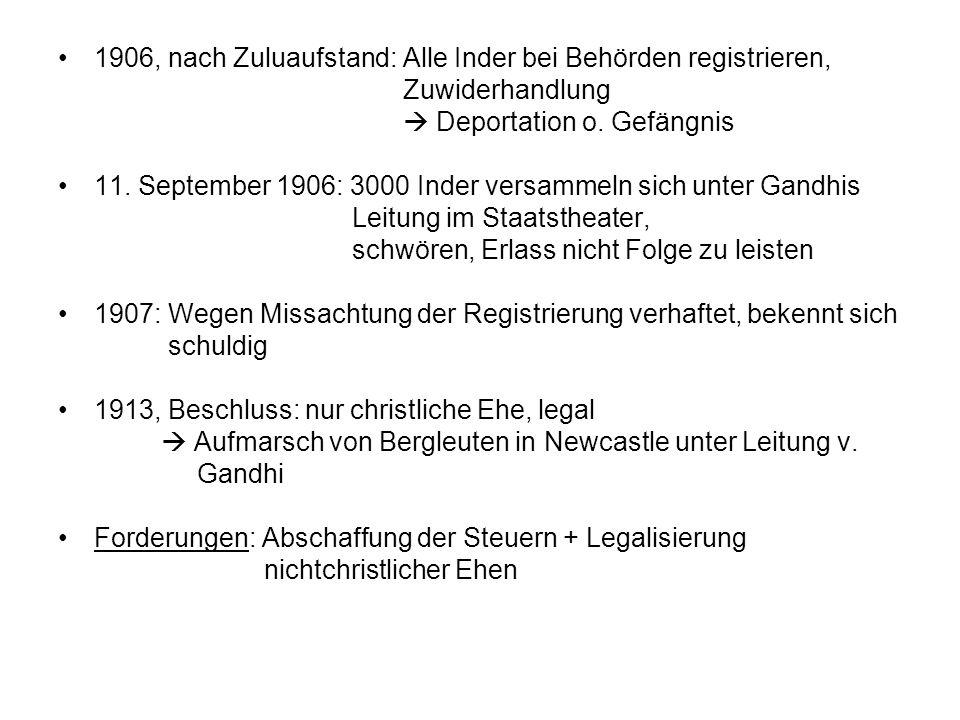 1906, nach Zuluaufstand: Alle Inder bei Behörden registrieren,