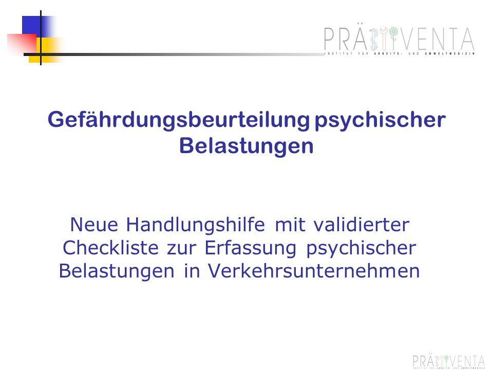 Gefährdungsbeurteilung psychischer Belastungen