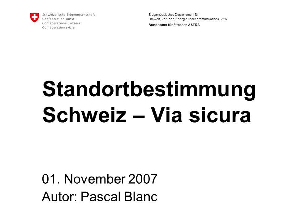 Standortbestimmung Schweiz – Via sicura