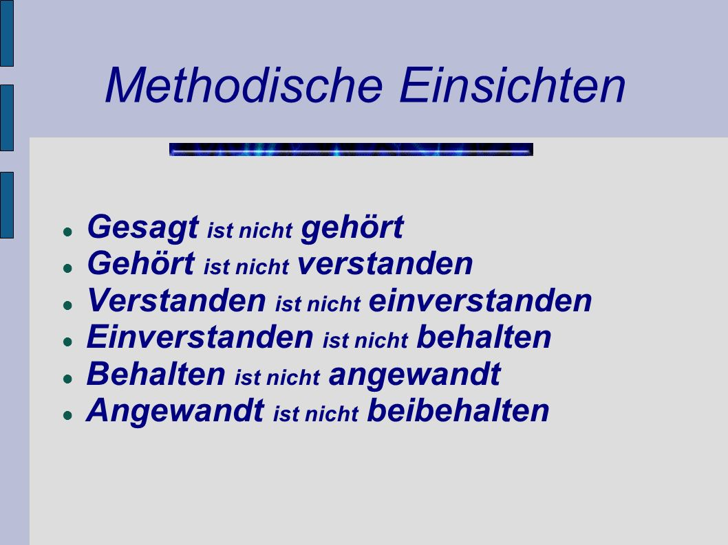 Methodische Einsichten