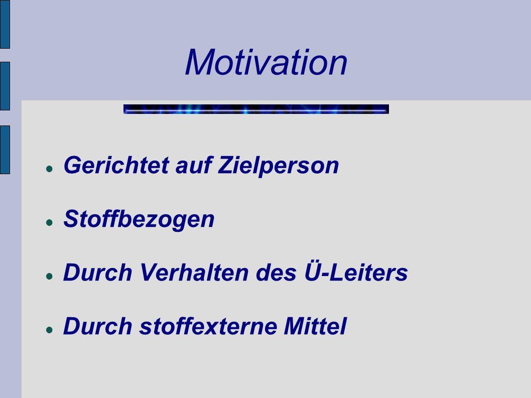 Motivation Gerichtet auf Zielperson Stoffbezogen