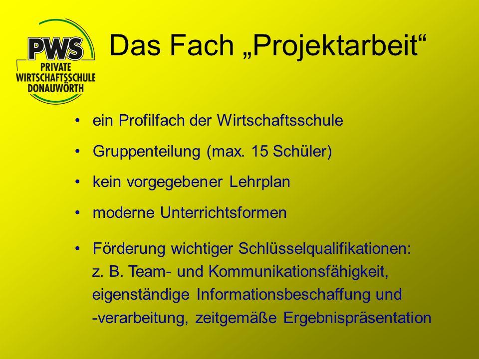 """Das Fach """"Projektarbeit"""