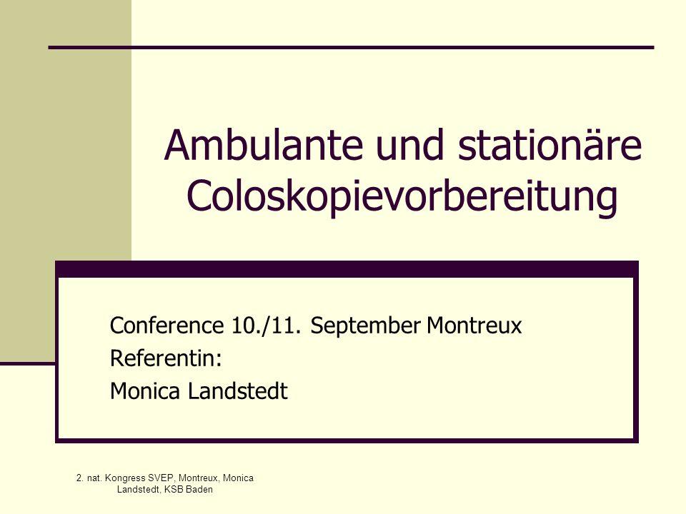 Ambulante und stationäre Coloskopievorbereitung
