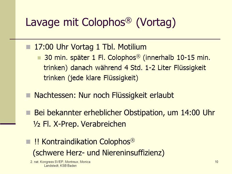Lavage mit Colophos® (Vortag)