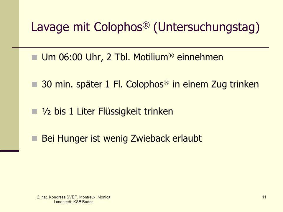 Lavage mit Colophos® (Untersuchungstag)