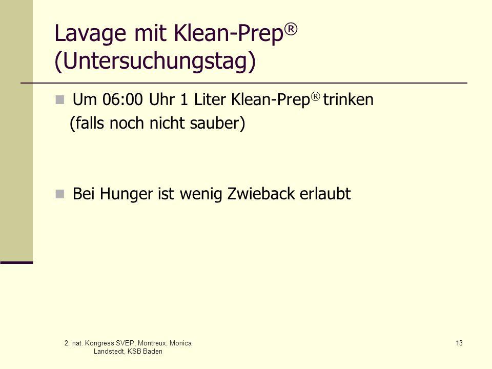 Lavage mit Klean-Prep® (Untersuchungstag)