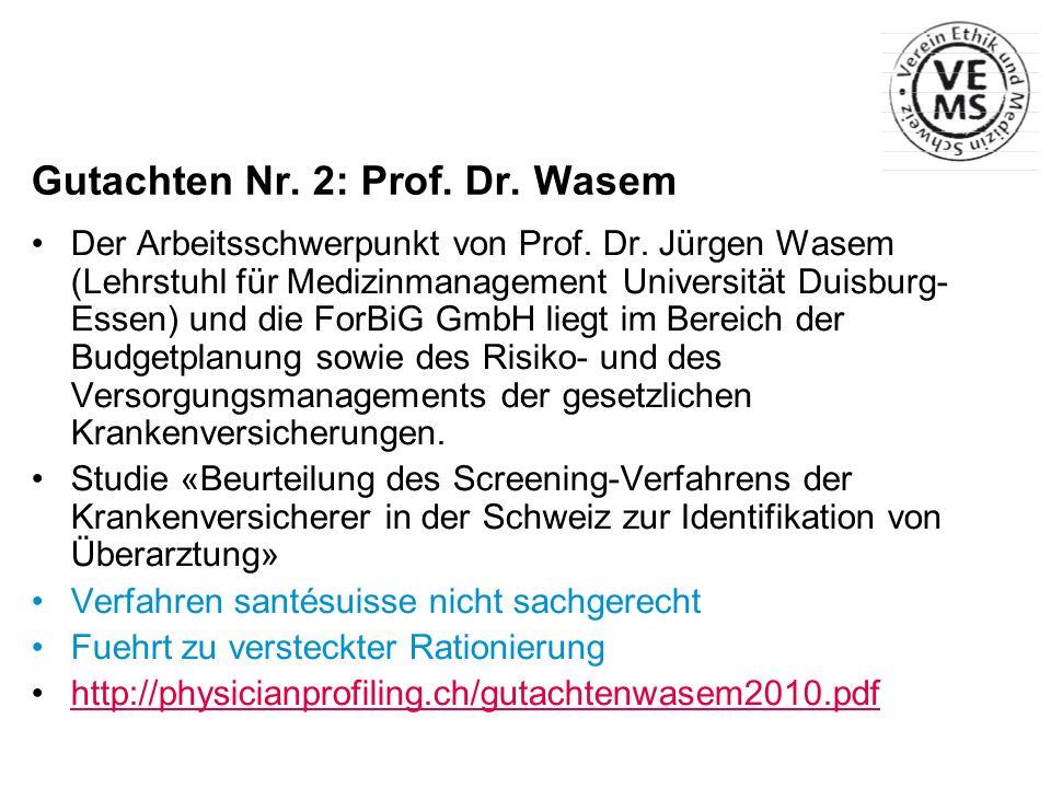 Gutachten Nr. 2: Prof. Dr. Wasem
