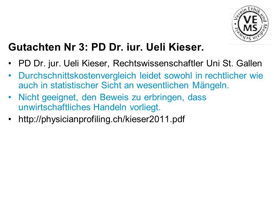 Gutachten Nr 3: PD Dr. iur. Ueli Kieser.