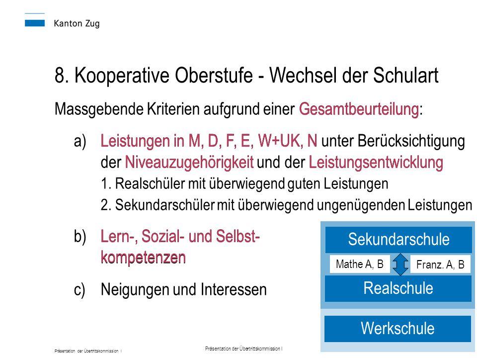 8. Kooperative Oberstufe - Wechsel der Schulart