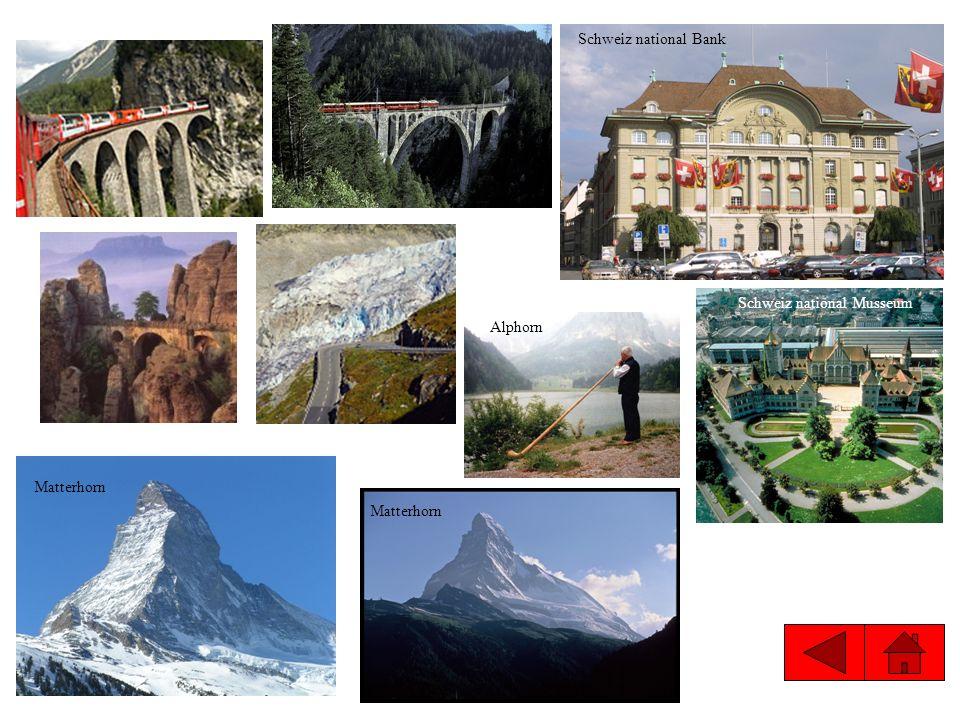 Schweiz national Bank Schweiz national Musseum Alphorn Matterhorn Matterhorn