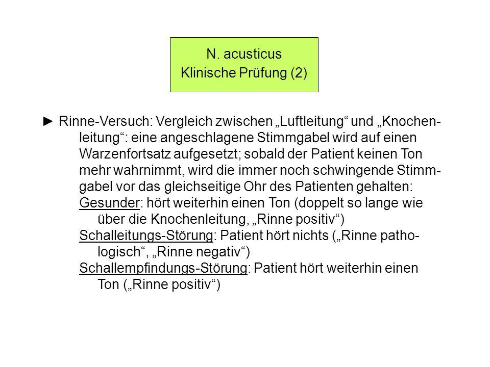 """N. acusticus Klinische Prüfung (2) ► Rinne-Versuch: Vergleich zwischen """"Luftleitung und """"Knochen-"""