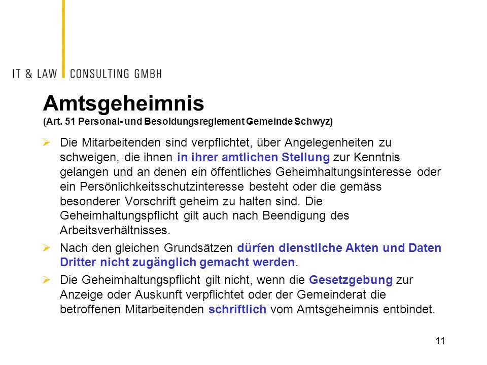 Amtsgeheimnis (Art. 51 Personal- und Besoldungsreglement Gemeinde Schwyz)