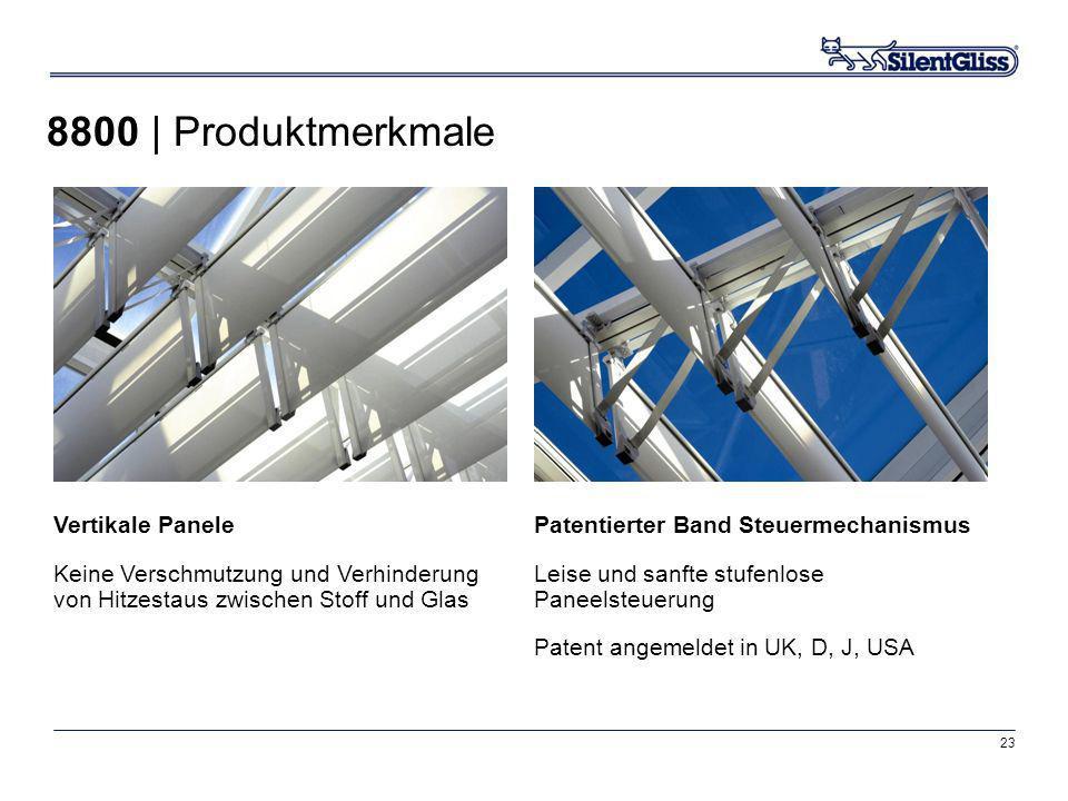 8800 | Produktmerkmale Vertikale Panele