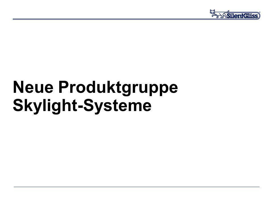 28.03.2017 Neue Produktgruppe Skylight-Systeme