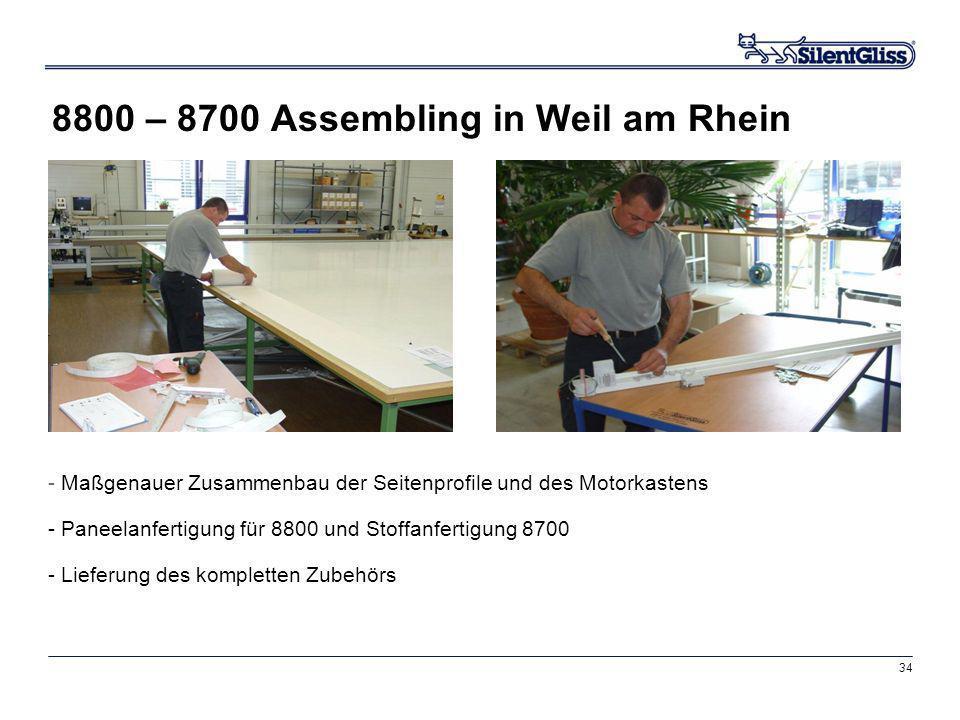 8800 – 8700 Assembling in Weil am Rhein