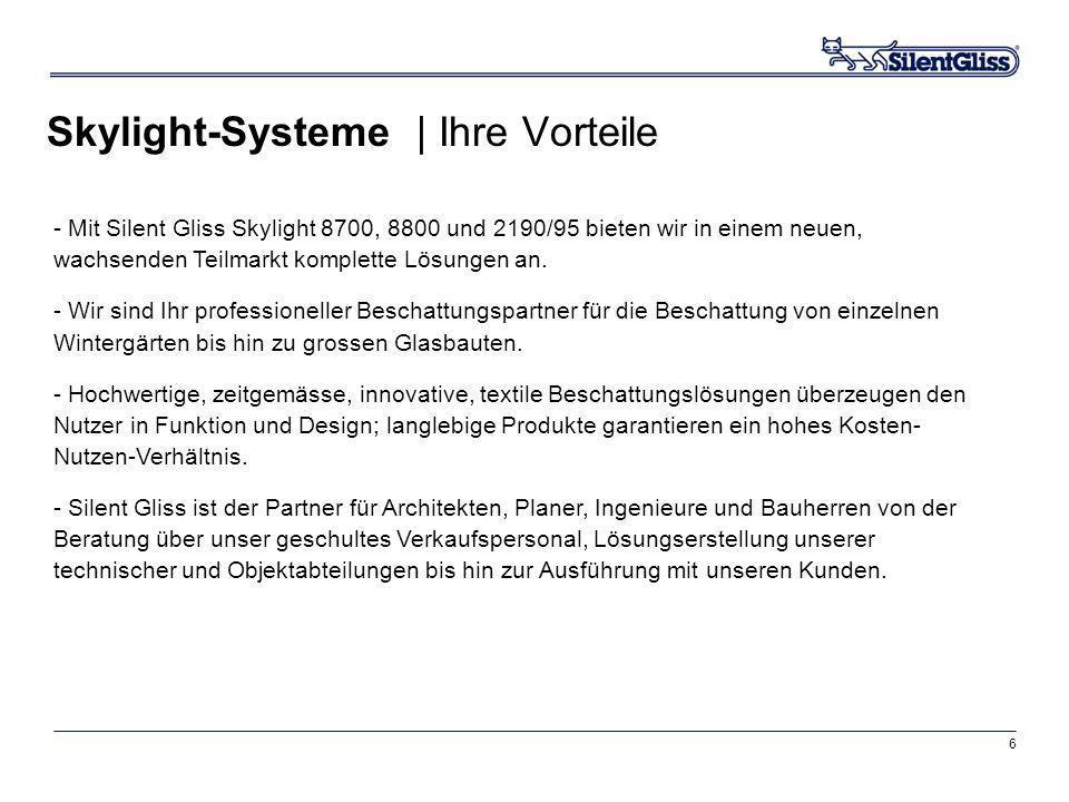 Skylight-Systeme | Ihre Vorteile