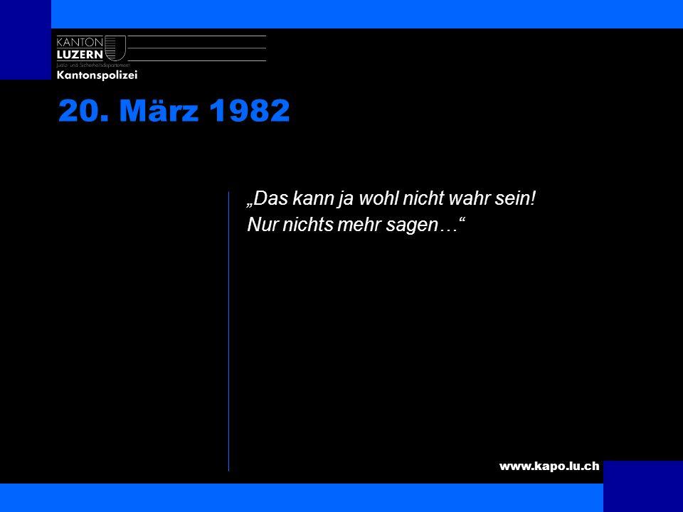 """20. März 1982 """"Das kann ja wohl nicht wahr sein!"""