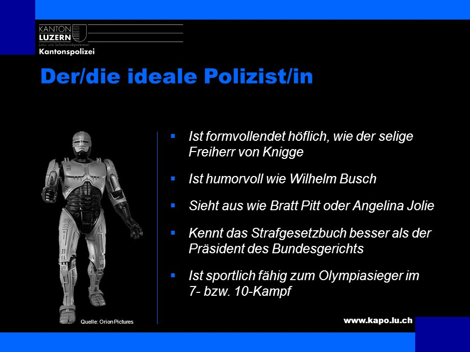 Der/die ideale Polizist/in