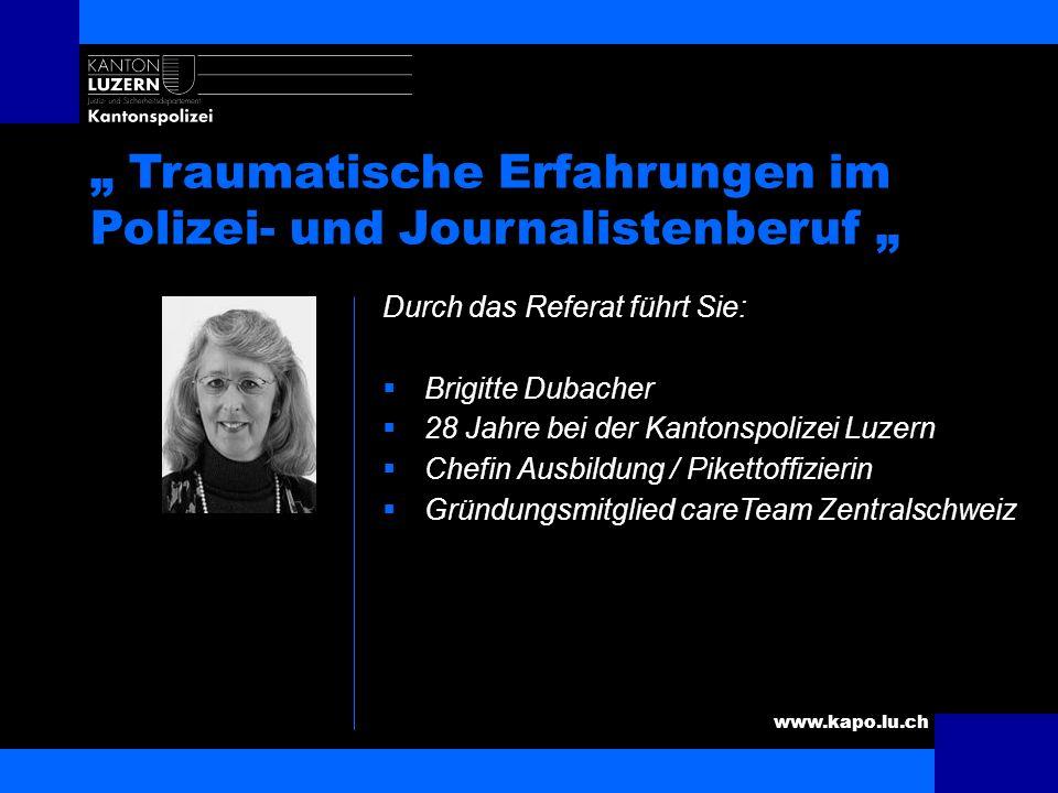 """"""" Traumatische Erfahrungen im Polizei- und Journalistenberuf """""""