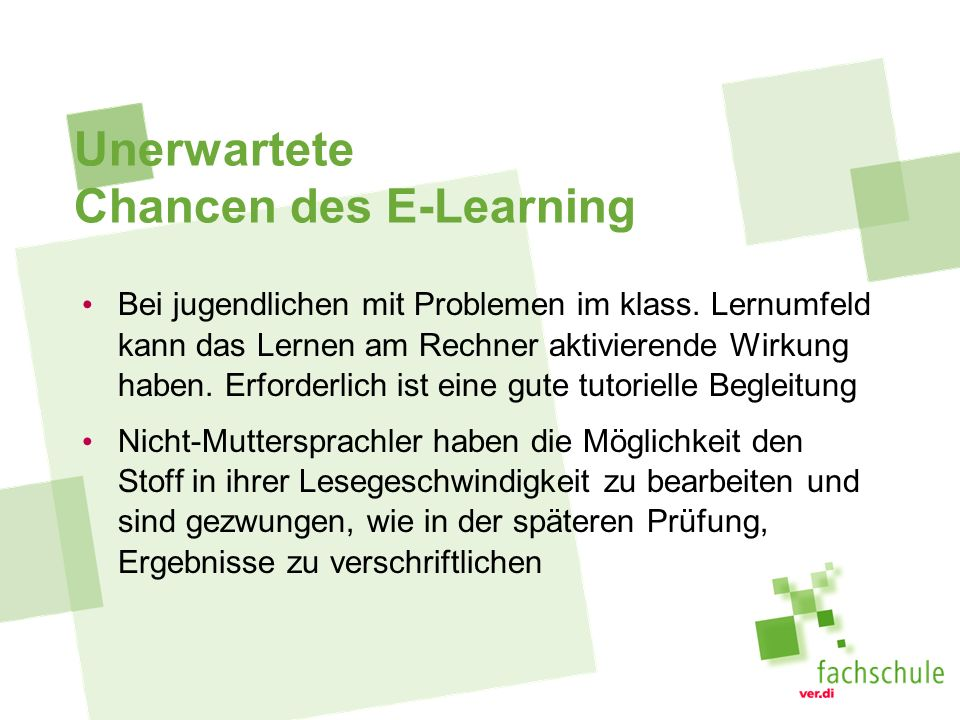 Unerwartete Chancen des E-Learning