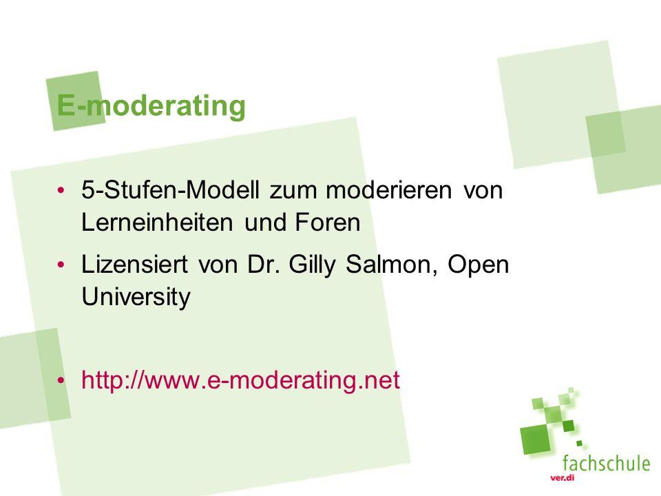E-moderating 5-Stufen-Modell zum moderieren von Lerneinheiten und Foren. Lizensiert von Dr. Gilly Salmon, Open University.
