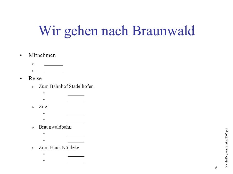 Wir gehen nach Braunwald
