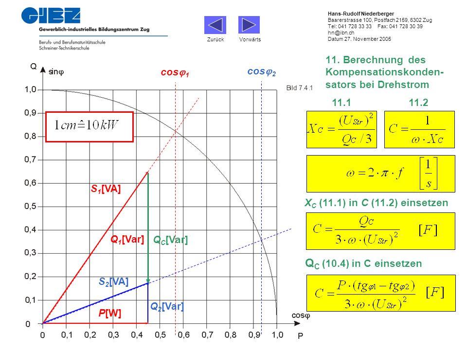 11. Berechnung des Kompensationskonden-sators bei Drehstrom