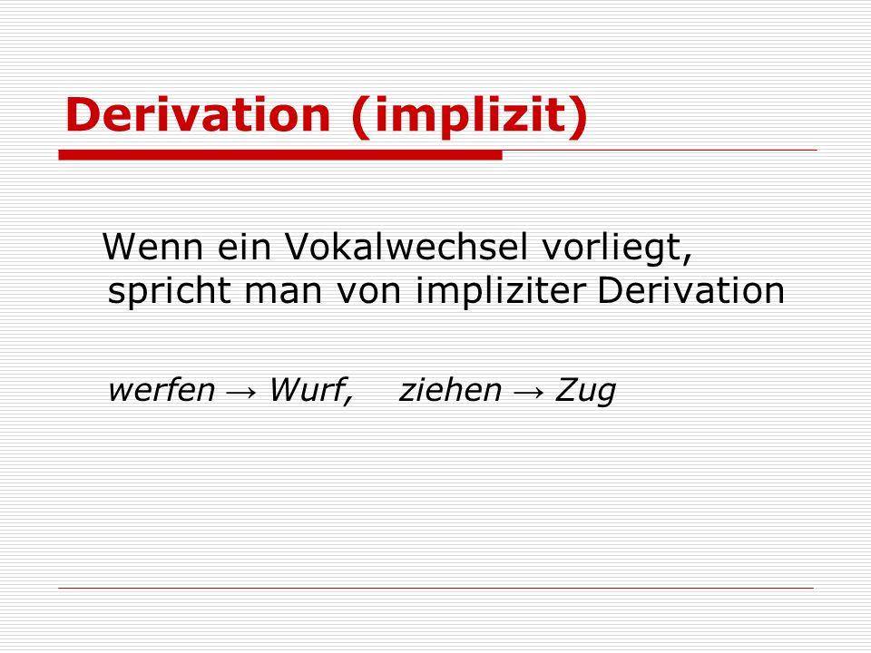 Derivation (implizit)