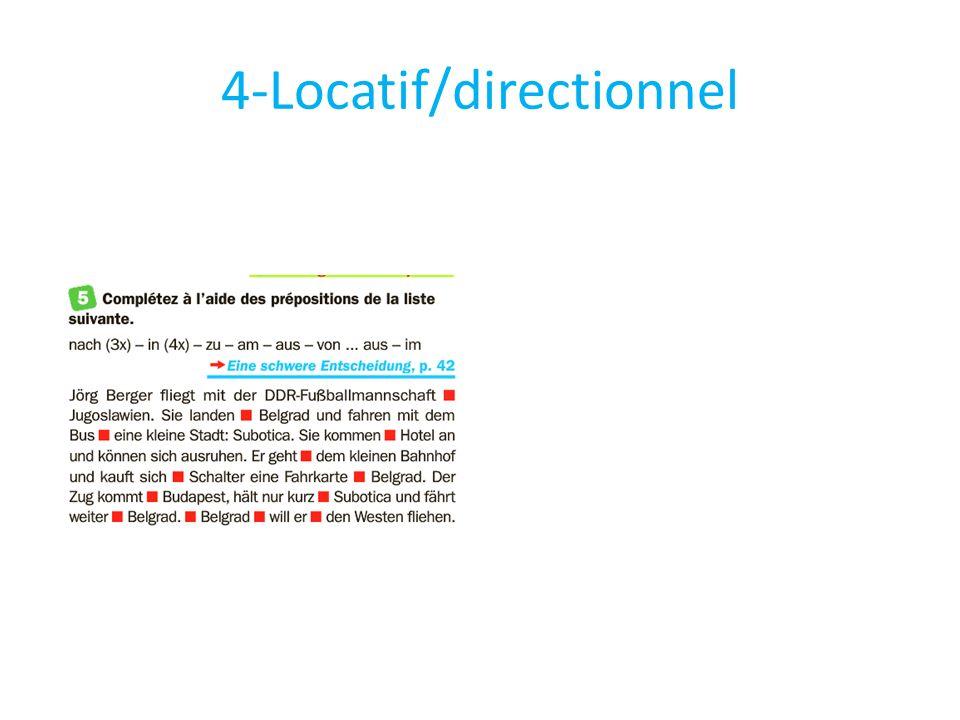 4-Locatif/directionnel