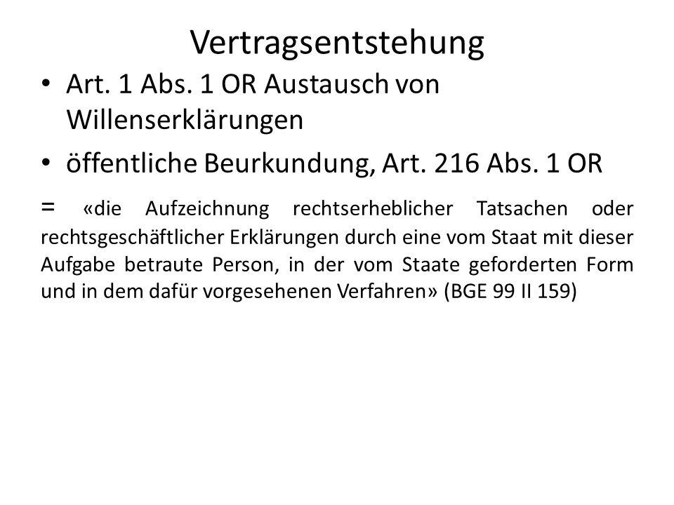 Vertragsentstehung Art. 1 Abs. 1 OR Austausch von Willenserklärungen