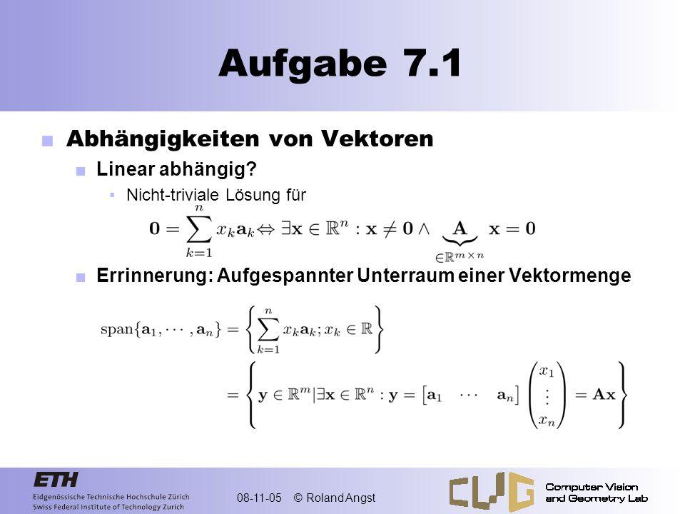 Aufgabe 7.1 Abhängigkeiten von Vektoren Linear abhängig