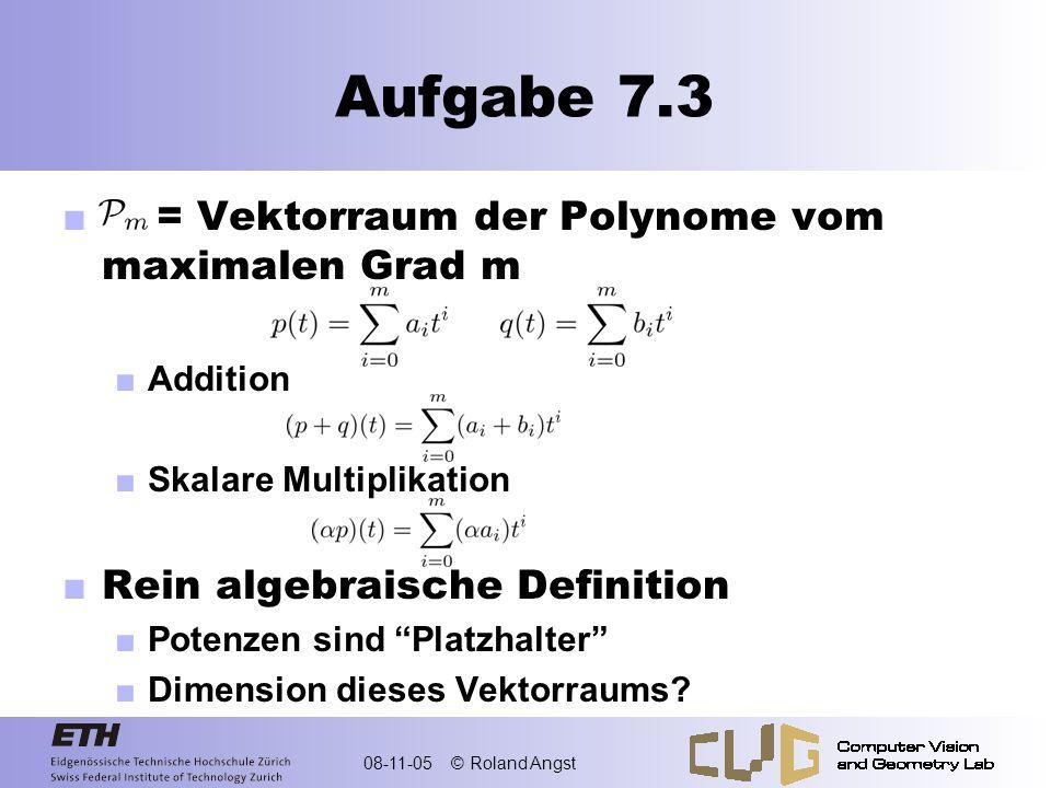 Aufgabe 7.3 = Vektorraum der Polynome vom maximalen Grad m